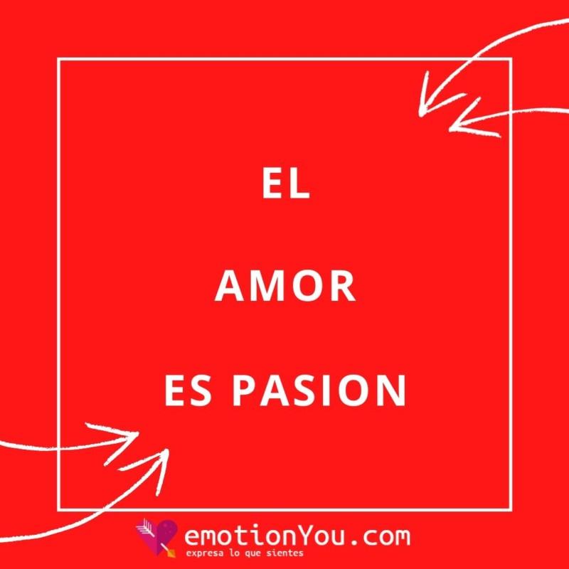 Amor es pasión