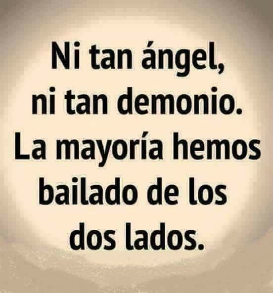Ni tan ángel ni tan demonio