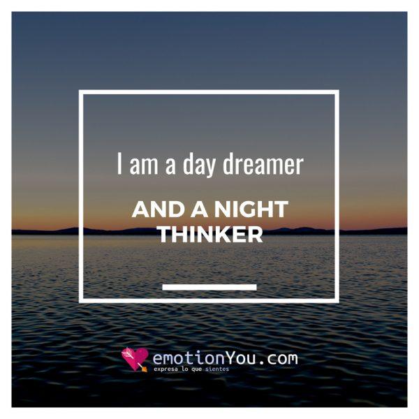 I am a night dreamer