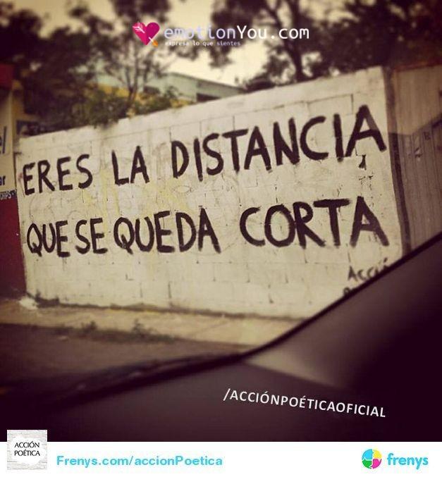 Eres la distancia