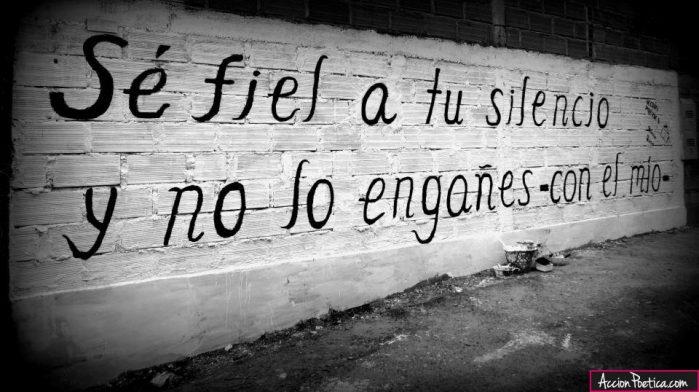 Se fiel a tu silencio