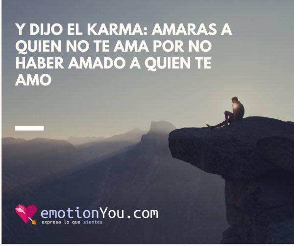 Y dijo el karma: