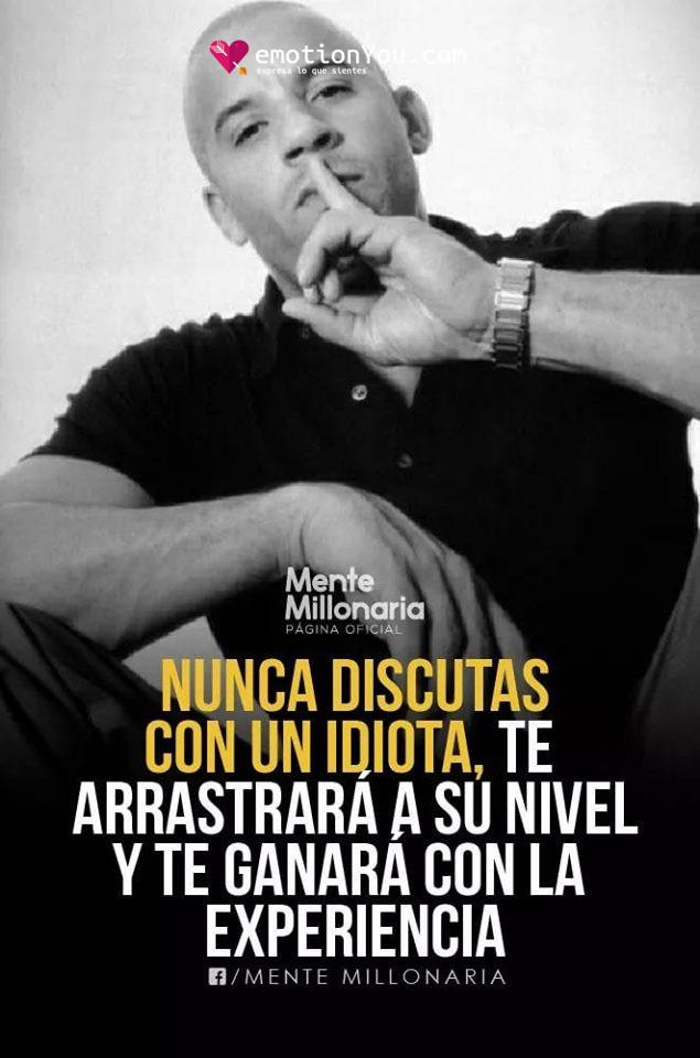 Nunca discutas