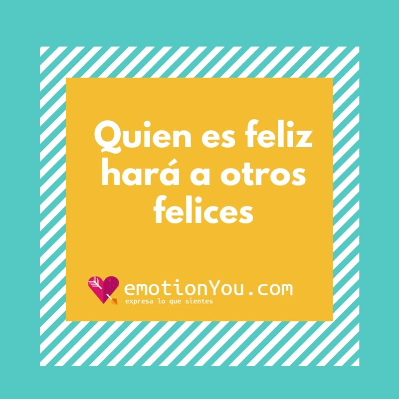 Quien es feliz