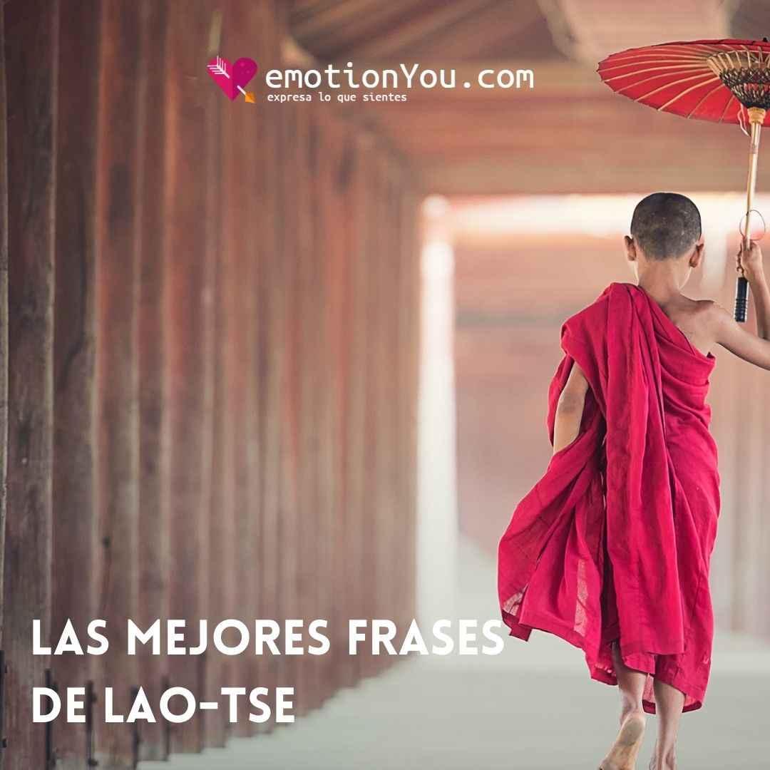 Las mejores frases de Lao-Tse (Laozi)