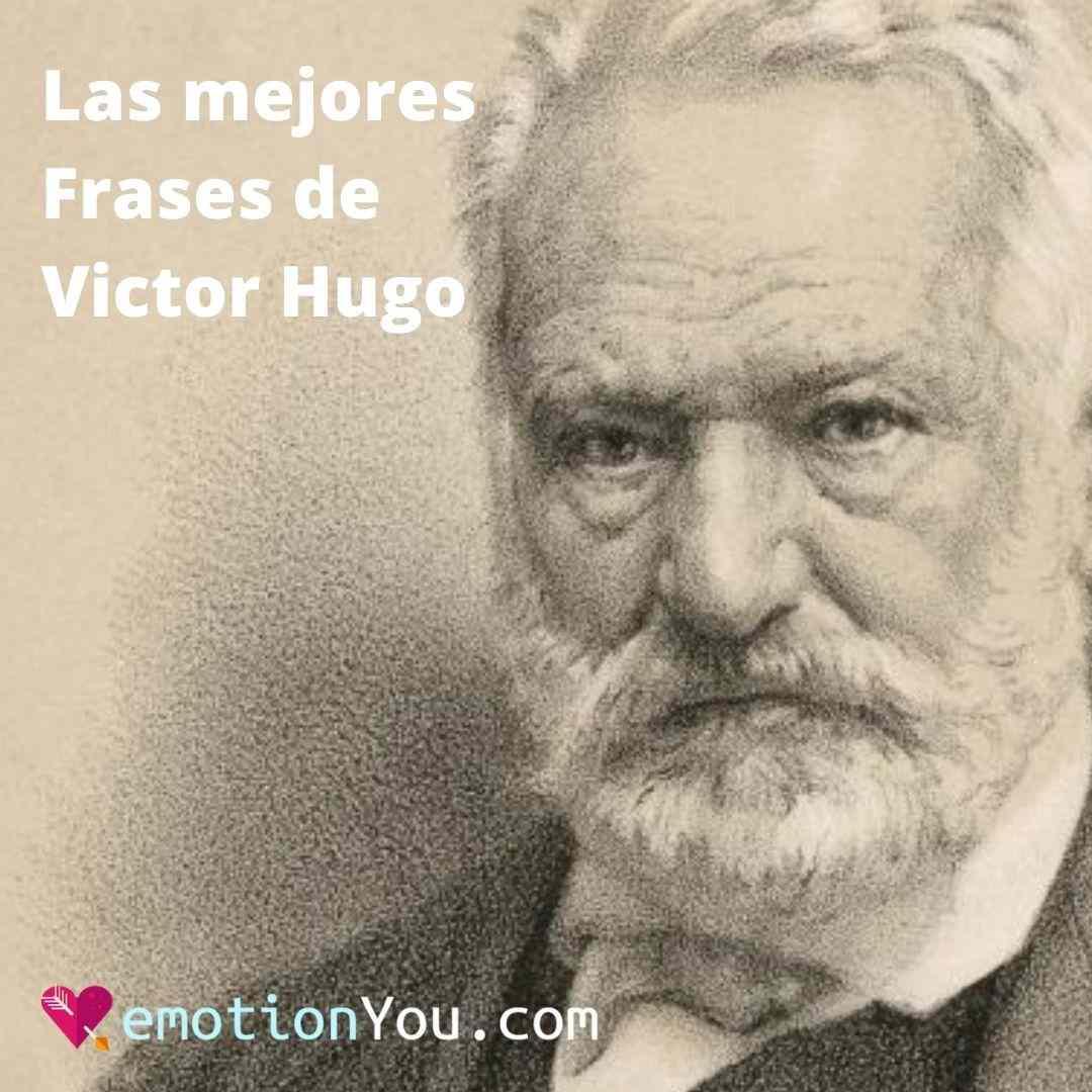 Las mejores Frases de Victor Hugo